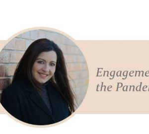 Wedding Planning: Engagement & the Pandemic